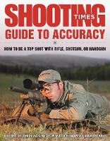 Shooting Times Guide to Accuracy: How...