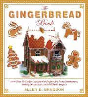 The Gingerbread Book: More Than 50...