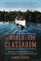 The World Is Our Classroom: How One...