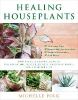 Healing Houseplants: How to Keep...