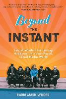 Beyond the Instant: Timeless Jewish...