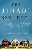 The Jihadi Next Door: How ISIS Is...