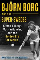 Bjoern Borg and the Super-Swedes:...
