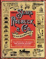 1897 Sears, Roebuck & Co. Catalogue: ...
