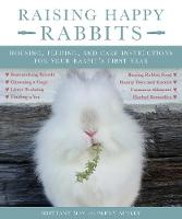 Raising Happy Rabbits: Housing,...