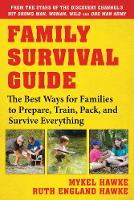 Family Survival Guide: The Best Ways...