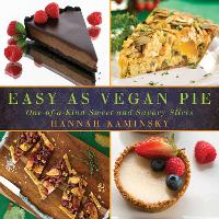 Easy As Vegan Pie: One-of-a-Kind ...