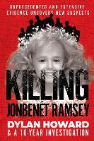 Killing JonBenet Ramsey: Dylan Howard...
