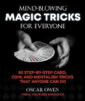 Mind-Blowing Magic Tricks for...
