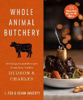 Whole Animal Butchery: Techniques and...