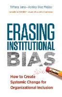 Erasing Institutional Bias: How to...
