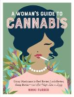 A Woman's Guide to Cannabis: Using...