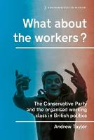 What About the Workers?: The...