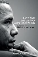 Race and the Obama Administration:...