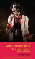 Queer Exceptions: Solo Performance in...