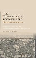 The Transatlantic Reconsidered: The...