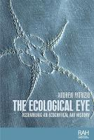 The Ecological Eye: Assembling an...