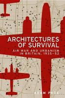 Architectures of Survival: Air War ...