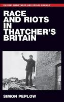 Race and Riots in Thatcher's Britain