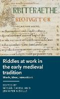 Riddles at Work in the Early Medieval...