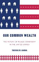 Our Common Wealth: The Return of...