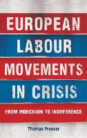 European Labour Movements in Crisis:...