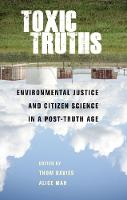 Toxic Truths: Environmental Justice...