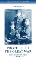 Brothers in the Great War: Siblings,...