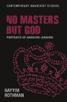 No Masters but God: Portraits of...