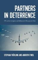 Partners in Deterrence: Us Nuclear...