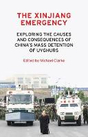 The Xinjiang Emergency: Exploring the...