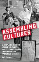 Assembling Cultures: Workplace...