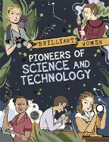 Brilliant Women: Pioneers of Science...