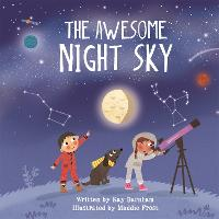 Look and Wonder: The Awesome Night Sky