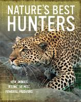 Nature's Best: Hunters