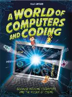 A World of Computers and Coding:...