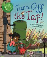 Good to be Green: Turn off the Tap