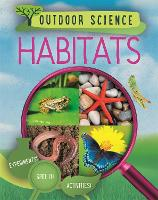 Outdoor Science: Habitats