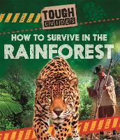 Tough Guides: How to Survive in the...
