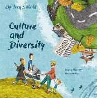 Children in Our World: Culture and...