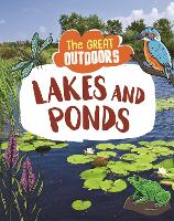 The Great Outdoors: Lakes and Ponds