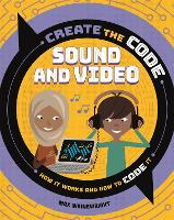 Create the Code: Sound and Video
