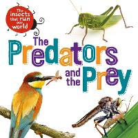 The Insects that Run Our World: The...