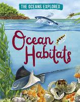 The Oceans Explored: Ocean Habitats