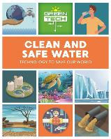 Green Tech: Clean and Safe Water