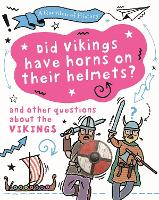 A Did Vikings wear horns on their...