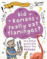 A Question of History: Did the Romans...