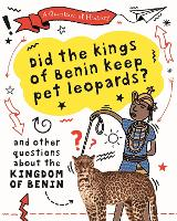 Did the kings of Benin keep pet...