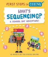 What's Sequencing?: A school-day...