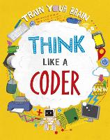 Train Your Brain: Think Like a Coder